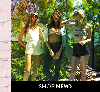 New Arrivals. All the freshest styles. Here.