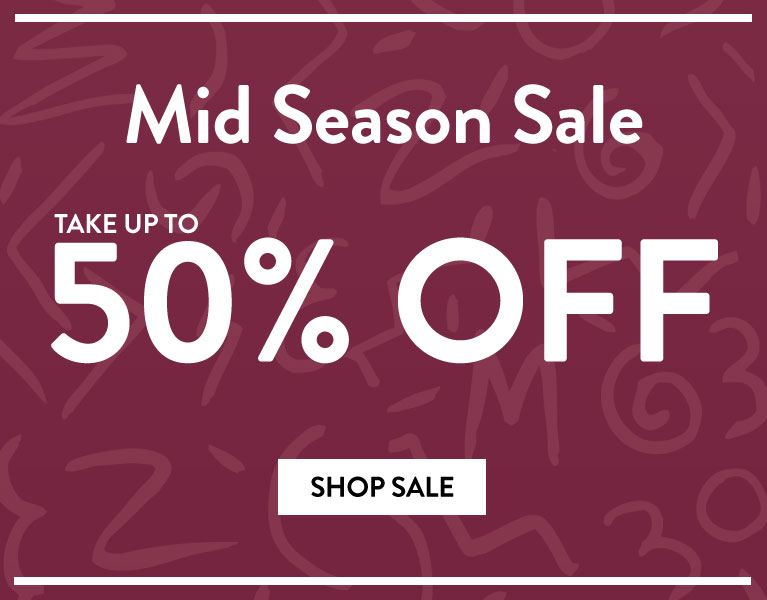 MID SEASON SALE UP TO 50% OFF